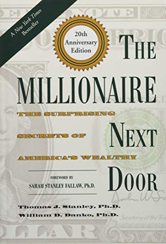 9781630762506: The Millionaire Next Door: The Surprising Secrets of America's Wealthy
