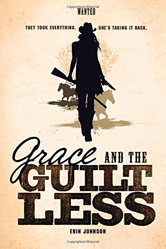Grace and the Guiltless (Wanted): Johnson, Erin