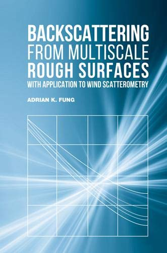 9781630810009: Backscattering from Multiscale Rough Surfaces With Application to Wind Scatterometry
