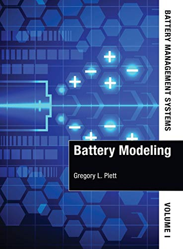 9781630810238: 1: Battery Management Systems: Battery Modeling