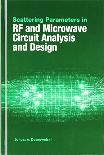 Scattering Parameters In Rf And Microwave Circuit: Dobrowolski, Janusz A.