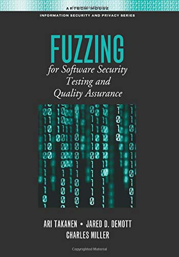 9781630812645: Fuzzing for Software Security Testing and Quality Assurance