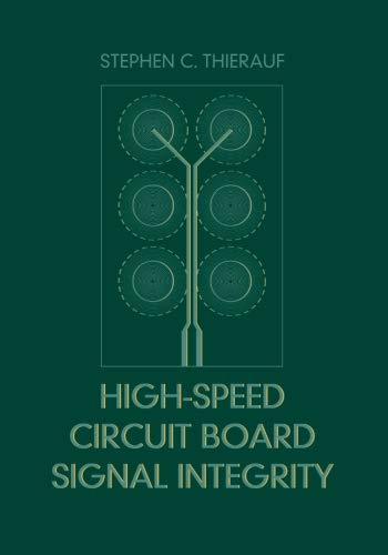 9781630812751: High-Speed Circuit Board Signal Integrity