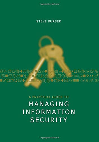 9781630812799: A Practical Guide to Managing Information Security