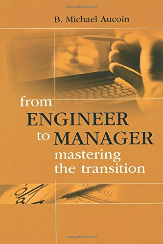 9781630812874: From Engineer to Manager: Mastering the Transition