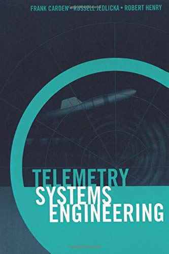 9781630812904: Telemetry Systems Engineering