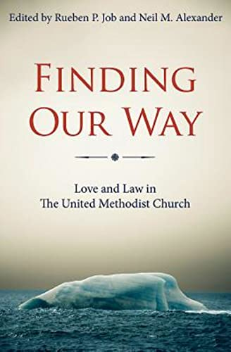 Finding Our Way: Love and Law in: Rueben P. Job,