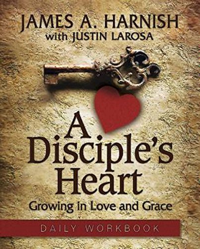 9781630882556: A Disciple's Heart Daily Workbook: Growing in Love and Grace