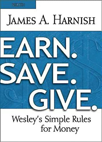 9781630884000: Earn. Save. Give. Youth Study Book: Wesley's Simple Rules for Money