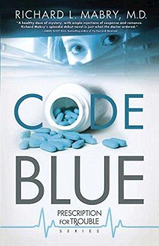 9781630888091: Code Blue: Prescription for Trouble Series #1