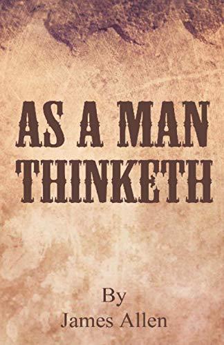 9781630890124: As A Man Thinketh
