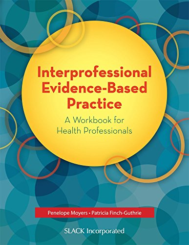 9781630910983: Interprofessional Evidence-Based Practice: A Workbook for Health Professionals