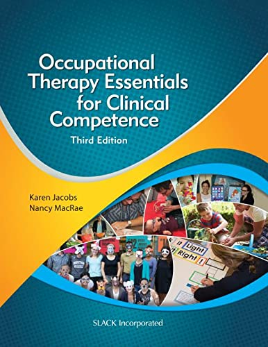 9781630912475: Occupational Therapy Essentials for Clinical Competence