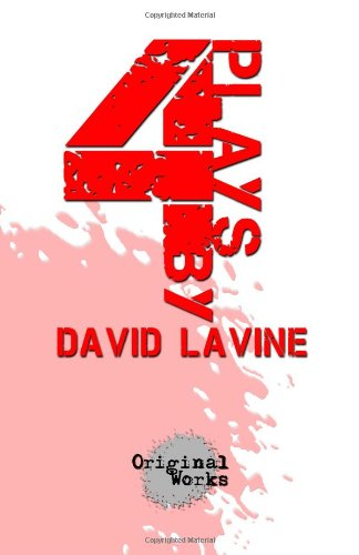 9781630920005: 4 Plays by David Lavine: four one act plays