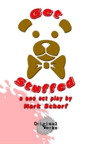 9781630920043: Get Stuffed: a one act play