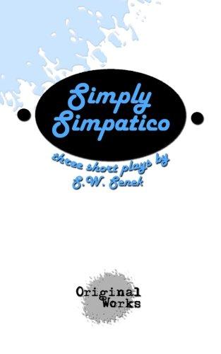 9781630920081: Simply Simpatico: Three Short Plays