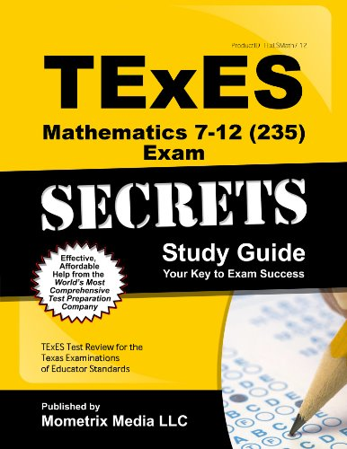 9781630940003: TExES Mathematics 7-12 (235) Secrets Study Guide: TExES Test Review for the Texas Examinations of Educator Standards (Secrets (Mometrix))