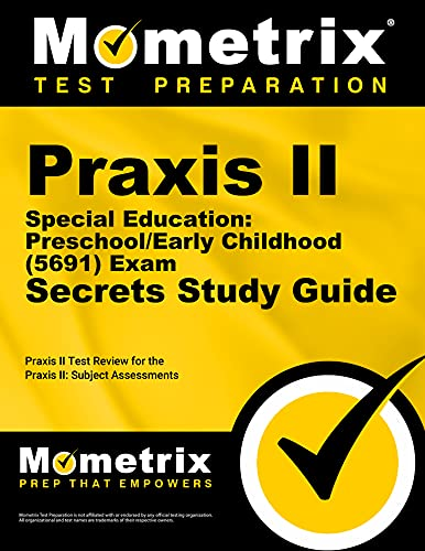 9781630940249: Praxis II Special Education: Preschool/Early Childhood (5691) Exam Secrets Study Guide: Praxis II Test Review for the Praxis II: Subject Assessments