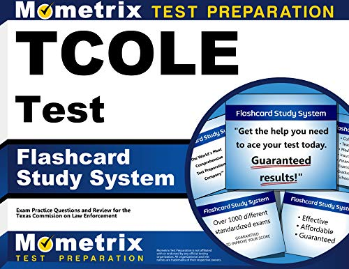 9781630941871: TCOLE Test Flashcard Study System: TCOLE Exam Practice Questions & Review for the Texas Commission on Law Enforcement (Cards)