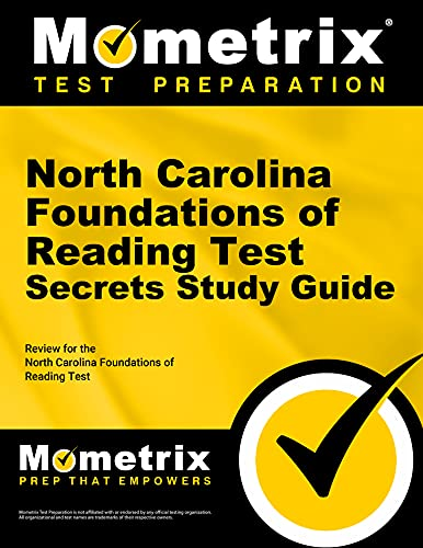 9781630942328: North Carolina Foundations of Reading Test Secrets Study Guide: Review for the North Carolina Foundations of Reading Test (Mometrix Secrets Study Guides)