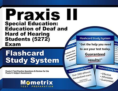 9781630942502: Praxis II Special Education: Education of Deaf and Hard of Hearing Students (5272) Exam Flashcard Study System: Praxis II Test Practice Questions & ... the Praxis II: Subject Assessments (Cards)