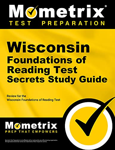 9781630942588: Wisconsin Foundations of Reading Test Secrets Study Guide: Review for the Wisconsin Foundations of Reading Test (Mometrix Secrets Study Guides)
