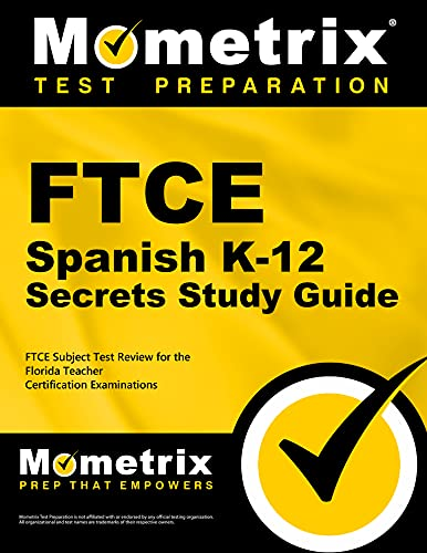 9781630942946: FTCE Spanish K-12 Secrets Study Guide: FTCE Exam Review for the Florida Teacher Certification Examinations