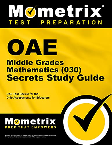 9781630944636: OAE Middle Grades Mathematics (030) Secrets Study Guide: OAE Test Review for the Ohio Assessments for Educators