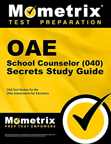 9781630944797: OAE School Counselor (040) Secrets Study Guide: OAE Test Review for the Ohio Assessments for Educators