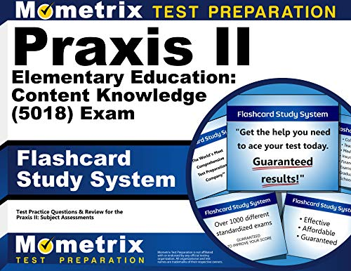 9781630948139: Praxis II Elementary Education: Content Knowledge (5018) Exam Flashcard Study System: Praxis II Test Practice Questions & Review for the Praxis II: Subject Assessments