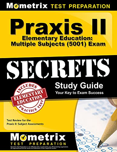 9781630948146: Praxis II Elementary Education: Multiple Subjects (5001) Exam Secrets Study Guide: Praxis II Test Review for the Praxis II: Subject Assessments