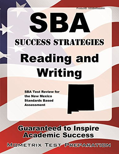 9781630948801: SBA Success Strategies Reading and Writing Study Guide: SBA Test Review for the New Mexico Standards Based Assessment