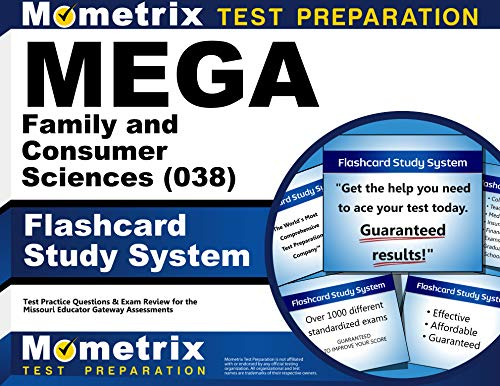 9781630949150: MEGA Family and Consumer Sciences (038) Flashcard Study System: MEGA Test Practice Questions & Exam Review for the Missouri Educator Gateway Assessments