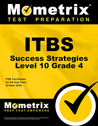 9781630949815: ITBS Success Strategies Level 10 Grade 4 Study Guide: ITBS Test Review for the Iowa Tests of Basic Skills