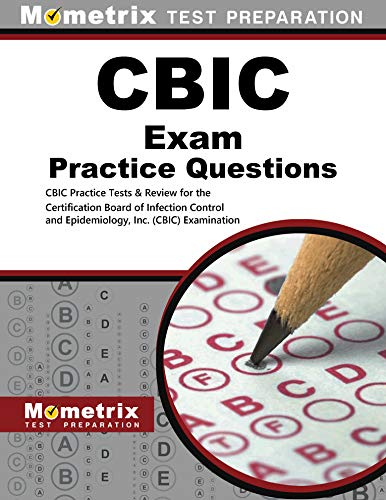 9781630949976: CBIC Exam Practice Questions: CBIC Practice Tests & Review for the Certification Board of Infection Control and Epidemiology, Inc. (CBIC) Examination