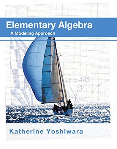 9781630980023: Elementary Algebra a Modeling Approach