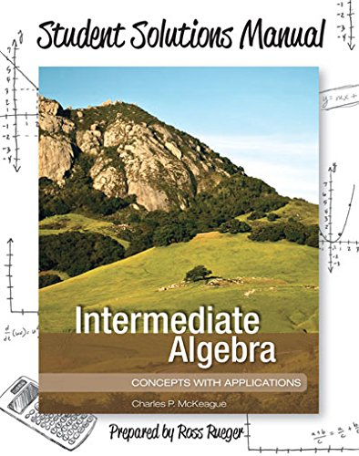 9781630980382: Student Solutions Manual for Intermediate Algebra: Concepts with Applications