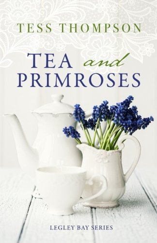 9781630990770: Tea and Primroses (Legley Bay) (Volume 2)