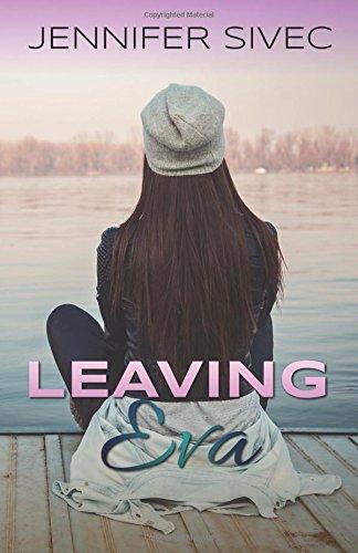 9781630990831: Leaving Eva (Eva Series) (Volume 1)