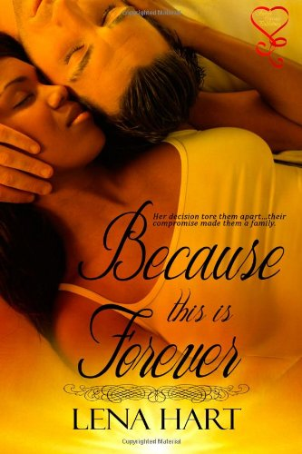 Because this is Forever: Lena Hart