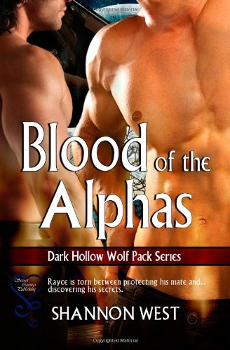 9781631052095: The Blood of the Alphas (Dark Hollow Wolf Pack) (Volume 10)