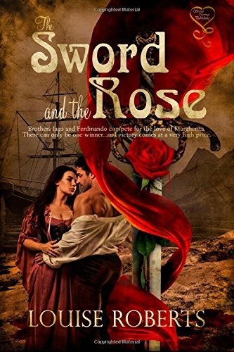 9781631052934: The Sword and the Rose