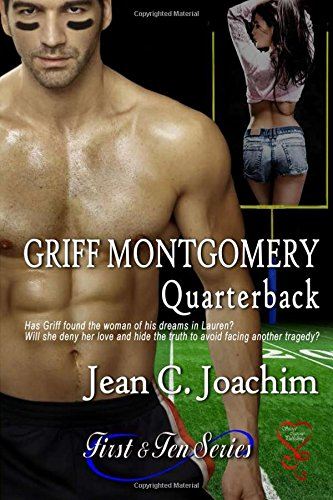 Griff Montgomery, Quarterback (First & Ten) (Volume 1): Joachim, Jean C.