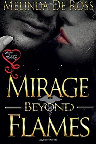 9781631056031: Mirage Beyond Flames
