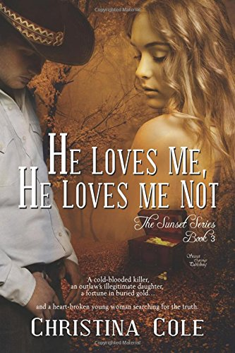 9781631056062: He Loves Me, He Loves Me Not (The Sunset Series Book) (Volume 3)