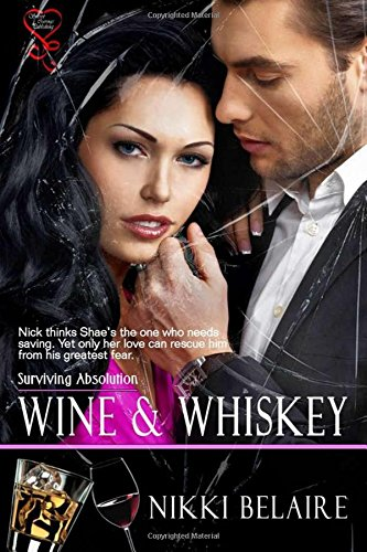 9781631056994: Wine & Whiskey (Surviving Absolution) (Volume 1)