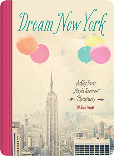 9781631061172: Dream New York: 30 Iconic Images (Dream City)