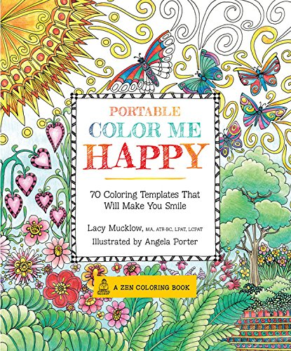 9781631061851: Portable Color Me Happy: 70 Coloring Templates That Will Make You Smile (A Zen Coloring Book)