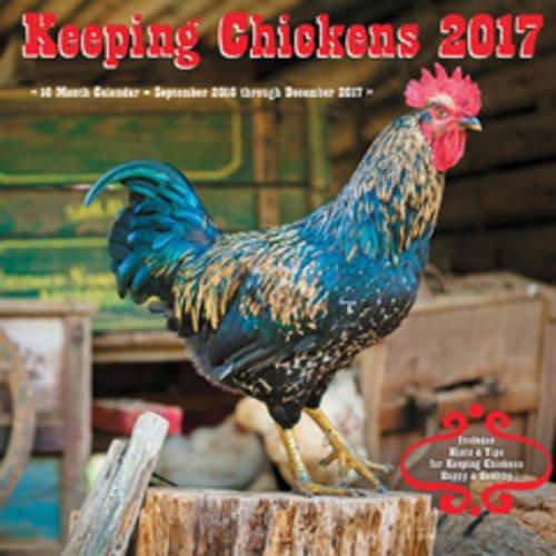 9781631062131: Keeping Chickens Mini 2017: 16-Month Calendar September 2016 through December 2017