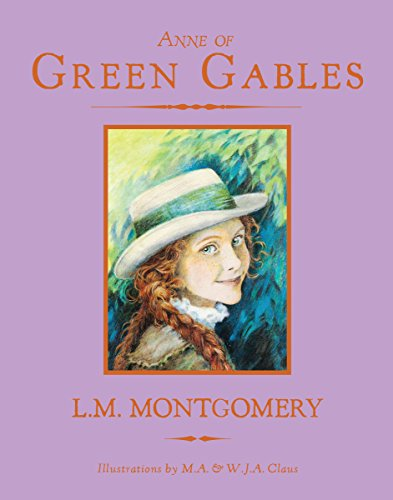 Anne of Green Gables: Montgomery, L. M./
